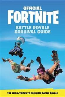 Fortnite (Official): Battle Royale Survival Guide