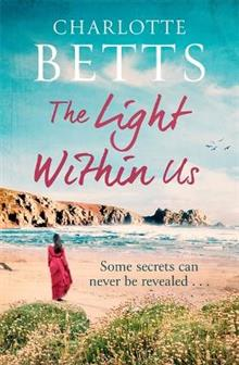 The Light Within Us: a heart-wrenching historical family saga set in Cornwall