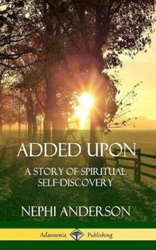 Added Upon: A Story of Spiritual Self-Discovery (Hardcover)