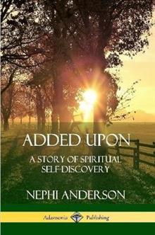 Added Upon: A Story of Spiritual Self-Discovery