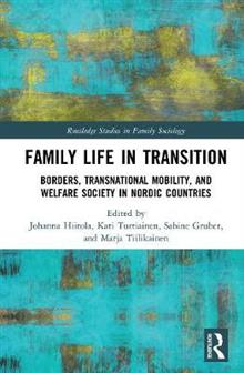 Family Life in Transition: Borders, Transnational Mobility, and Welfare Society in Nordic Countries