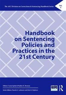 Handbook on Sentencing Policies and Practices in the 21st Century