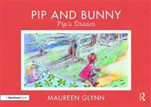 Pip and Bunny: Pip's Dream