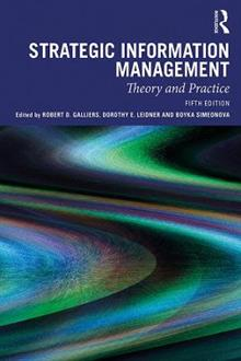 Strategic Information Management: Theory and Practice