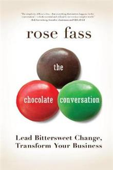 Chocolate Conversation: Lead Bittersweet Change, Transform Your Business