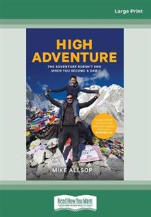 High Adventure: Follow your dreams and still be a good dad
