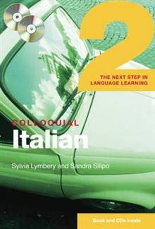 Colloquial Italian 2: The Next Step in Language Learning