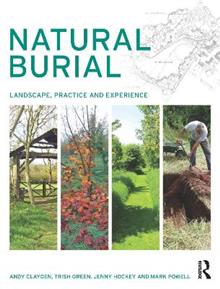 Natural Burial: Landscape, Practice and Experience