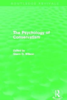 The Psychology of Conservatism