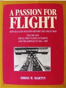 A Passion for Flight: New Zealand Aviation Before the Great War