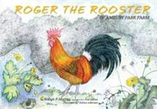 Roger the Rooster of Ambury Park Farm
