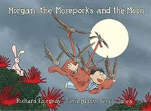 Morgan, the Moreporks and the Moon