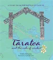 Taratoa and the Code of Conduct: A Story from the Battle of Gate Pa