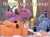 Morgan Goes to Sleep