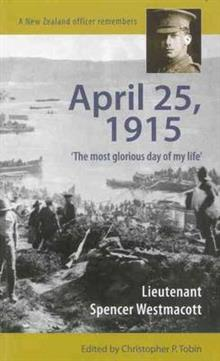 April 25, 1915: 'The Most Glorious Day of My Life'