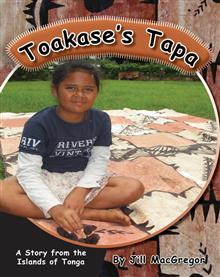 Toakase's Tapa A Story from the Islands of Tonga
