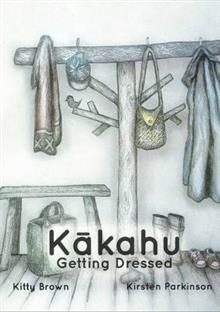 Kakahu - Getting Dressed