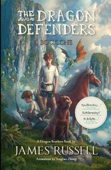 The Dragon Defenders: Book One