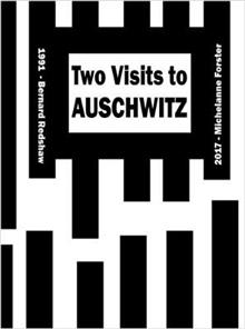 Two Visits to Auschwitz