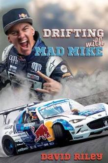 Drifting with Mad Mike