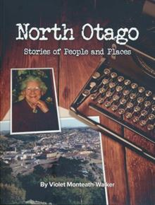 North Otago: Stories of People and Places