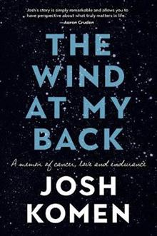 The Wind at my Back: A memoir of cancer, love and endurance