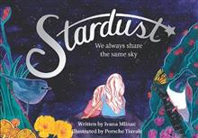 Stardust: We always share the same sky