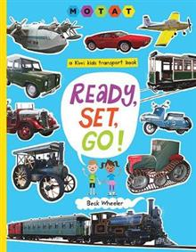 Ready, Set, Go!: A Kiwi Kids Transport Book