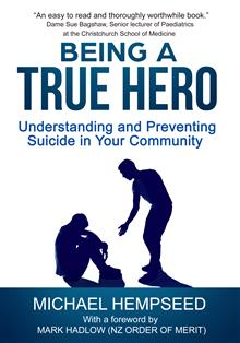 Being A True Hero: Understanding and Preventing Suicide in Your Community