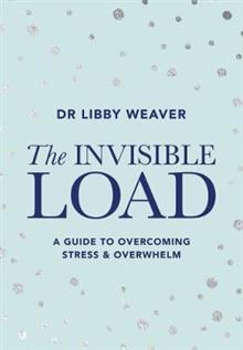 Dr Libby The Invisible Load