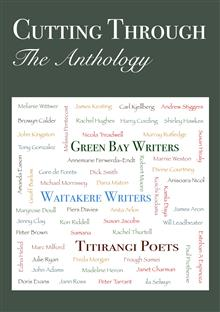 Cutting Through: the Anthology