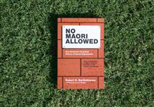 No Maori Allowed: New Zealand's Forgotten History of Racial Segregation