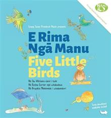 Five Little Birds: E Rima Nga Manu