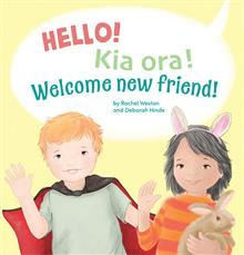 Hello! Kia Ora! Welcome New Friend!