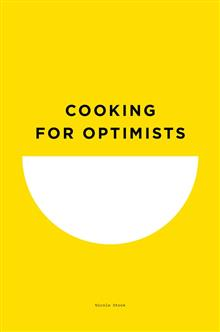 Cooking for Optimists