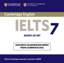 IELTS Practice Tests: Cambridge IELTS 7 Audio CDs (2): Examination Papers from University of Cambridge ESOL Examinations