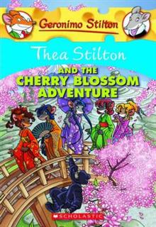 Thea Stilton: #6 Thea Stilton and the Cherry Blossom Adventure