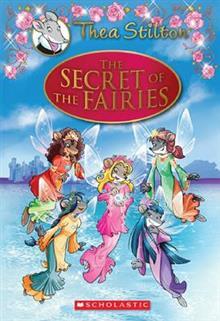 Thea Stilton Special Edition #2: The Secret of the Fairies
