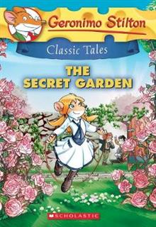Geronimo Stilton Classic Tales: The Secret Garden