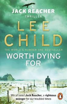Worth Dying For: (Jack Reacher 15)