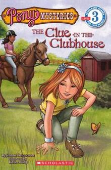 Pony Mysteries: The Clue in the Clubhouse