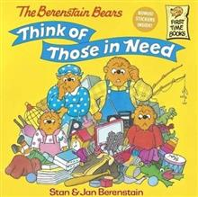 The Berenstain Bears Think of Those in Need