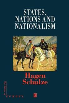States, Nations and Nationalism: From the Middle Ages to the Present