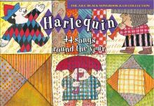 Harlequin: 44 Songs Round the Year