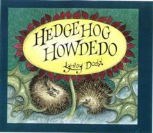 Hedgehog Howdedo