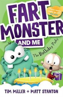 Fart Monster and Me: The Birthday Party (Book 3)