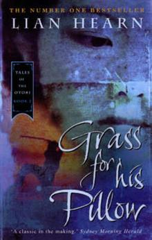 Grass For His Pillow (B Fmt): Otori Bk 2