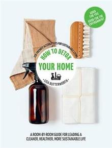 How to Detox Your Home: Hachette Healthy Living