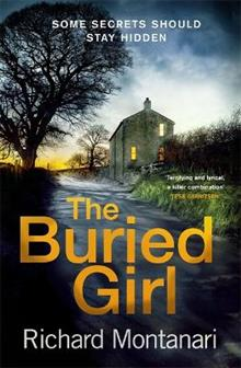 The Buried Girl: The most chilling psychological thriller you'll read all year