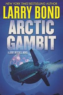 Arctic Gambit: A Jerry Mitchell Novel